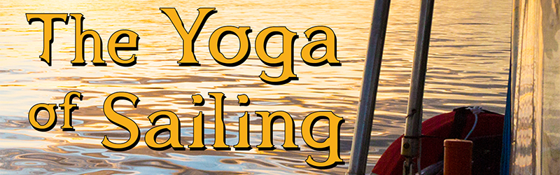 The Yoga of Sailing is nearing publication